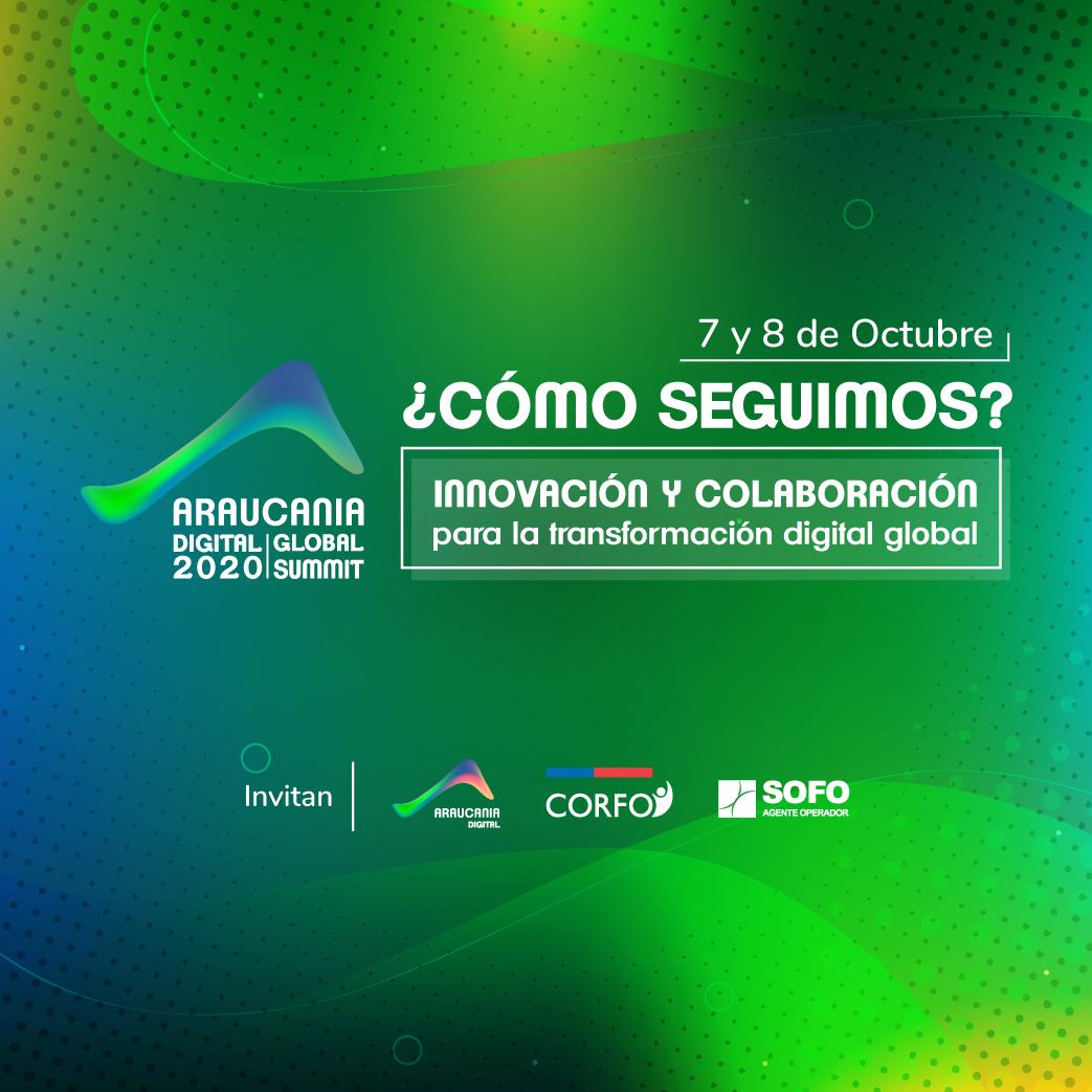 Araucanía Digital Global Summit 2020