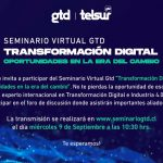 SEMINARIO VIRTUAL GTD - TRANSFORMACIÓN DIGITAL - OPORTUNIDADES EN LA ERA DEL CAMBIO