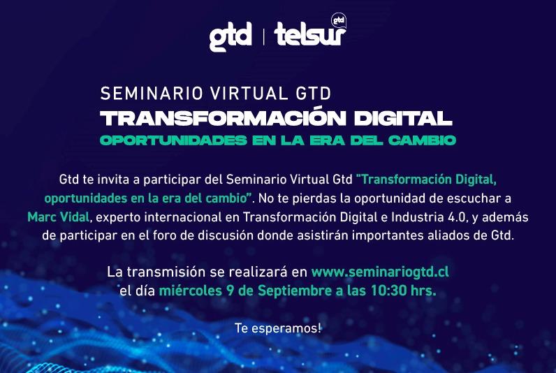 SEMINARIO VIRTUAL GTD - TRANSFORMACIÓN DIGITAL - OPORTUNIDADES EN LA ERA DEL CAMBIO