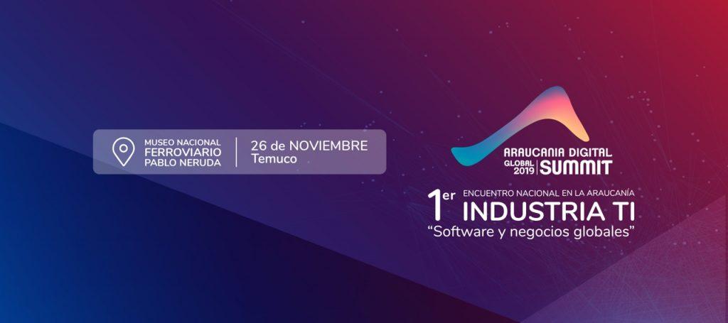 Araucanía Digital Global Summit 2019